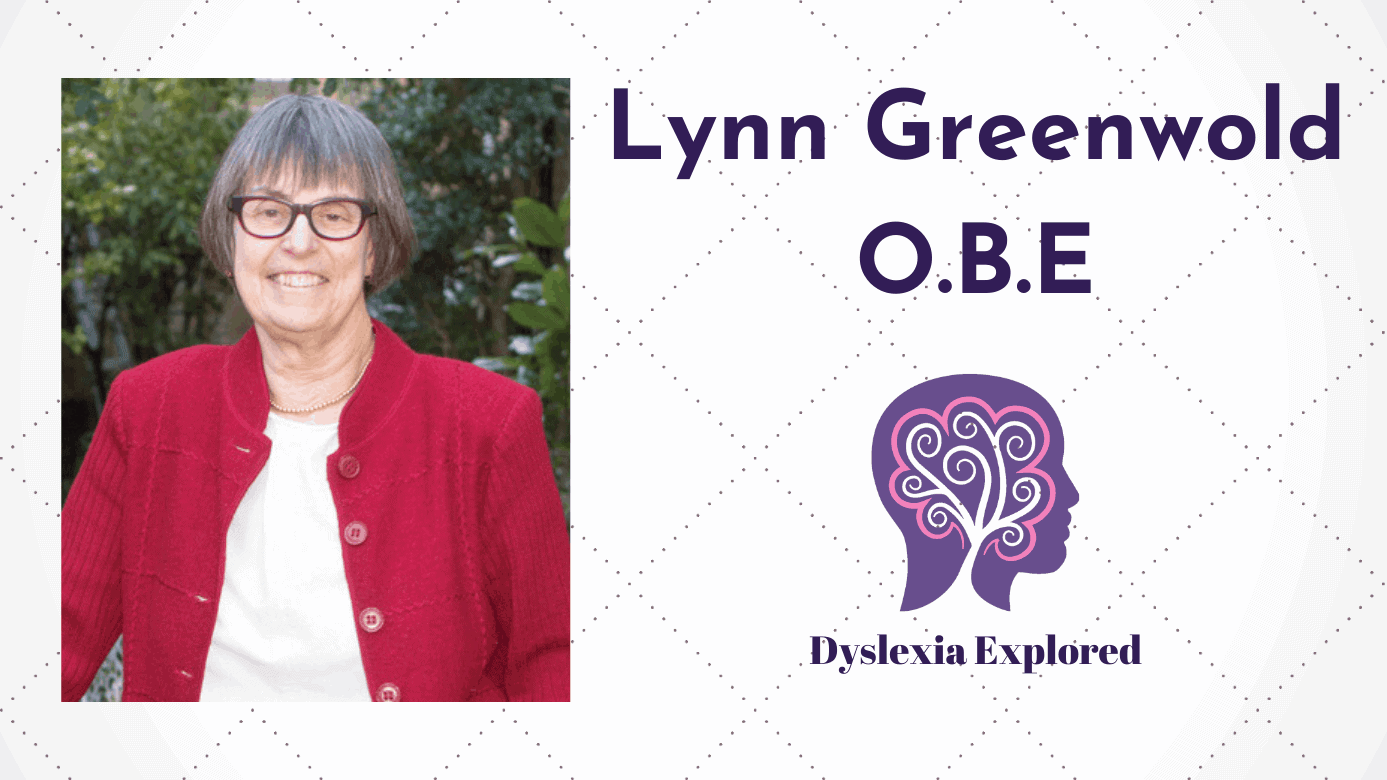 dyslexia explored #8 Lynn Greenwold