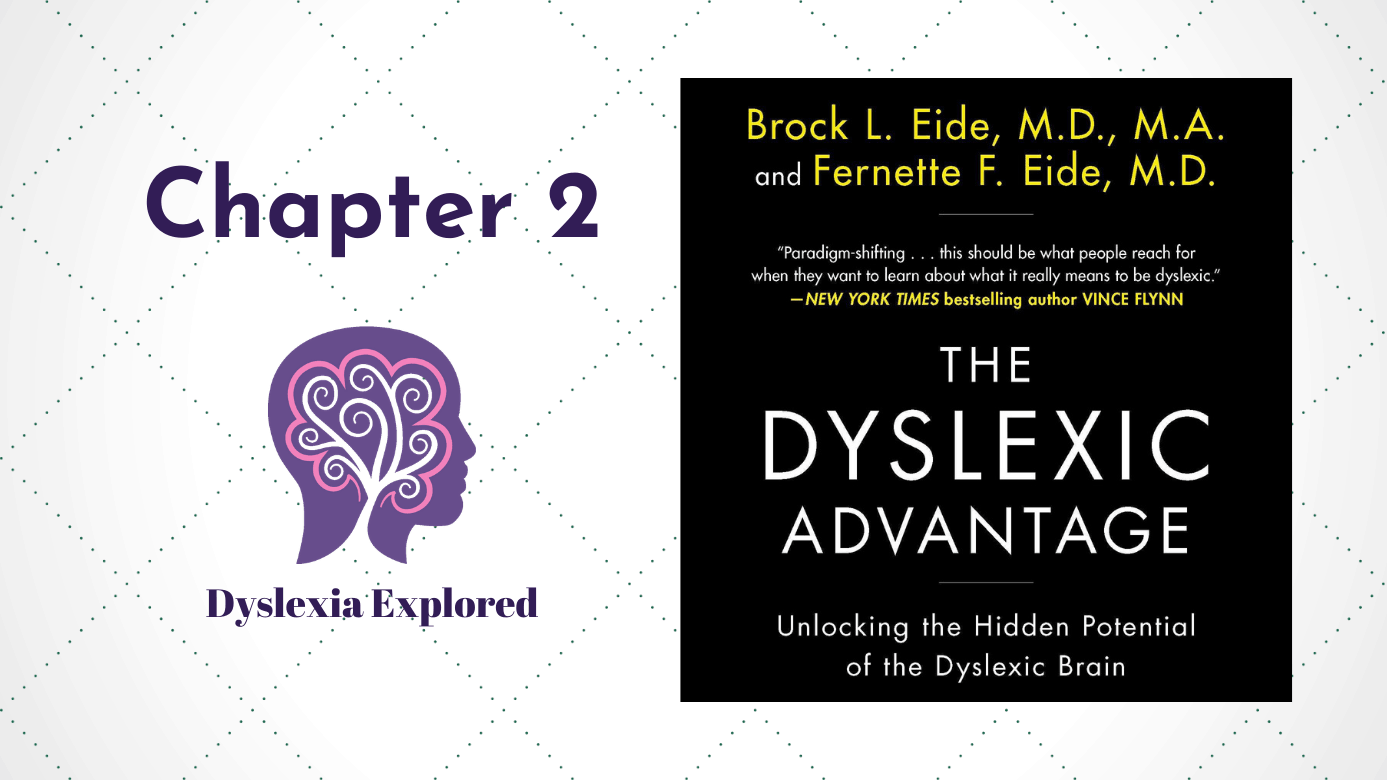 dyslexic advantage chapter 2